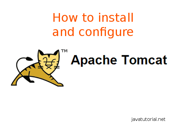 How to install and configure Apache Tomcat