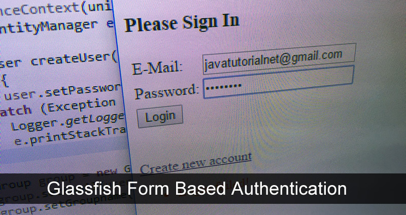Glassfish Form Based Authentication Example | Java Tutorial Network